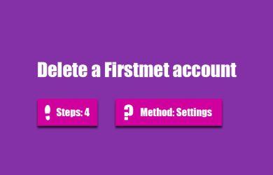 delete firstmet account