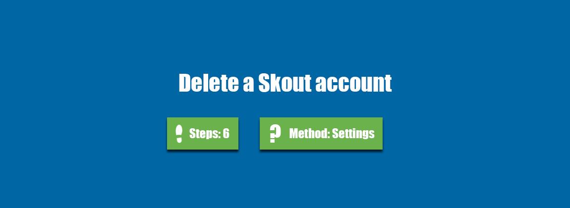 Account delete skout Cancel Your