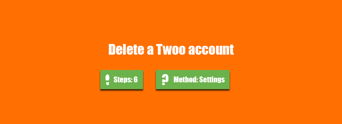 How to delete a Twoo account? - AccountDeleters