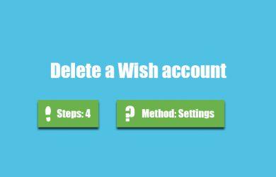 Delete Wish account