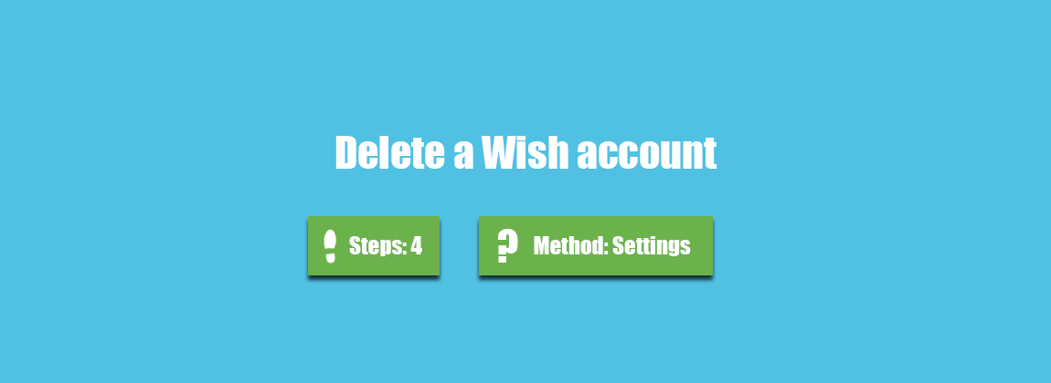 How to delete a Wish account? (with Pictures)