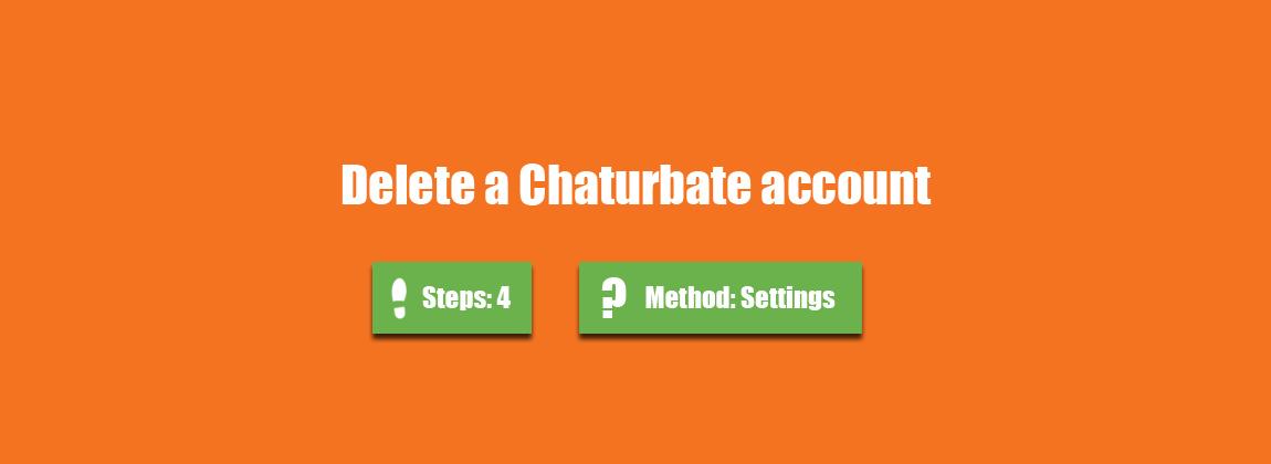 How to delete chaturbate account