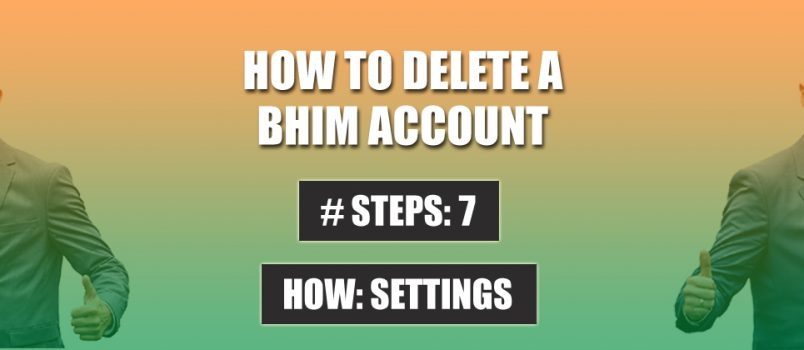 delete bhim account